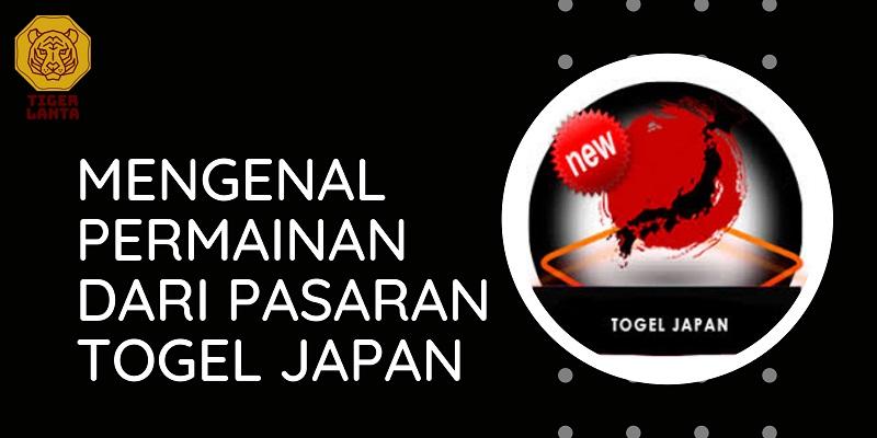 Banner Mengenal Permainan Dari Pasaran Togel Japan